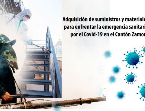 Adquisición de suministros y materiales para enfrentar la emergencia sanitaria por el Covid-19 en el cantón Zamora